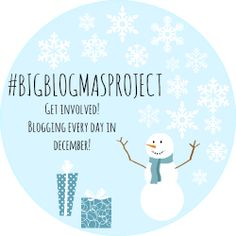 Blogmas Day 1 - Welcome to the #bigblogmasproject http://hanclarky.blogspot.co.uk/2013/12/blogmas-day-1-welcome-to.html