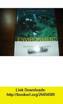 Environment the Science Behind the Stories with CD 2007 Jay Withgott, Scott Brennan ,   ,  , ASIN: B001OZHEXQ , tutorials , pdf , ebook , torrent , downloads , rapidshare , filesonic , hotfile , megaupload , fileserve