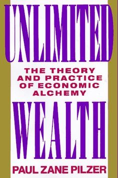 Unlimited Wealth: The Theory and Practice of Economic Alc... https://www.amazon.com/dp/0517582112/ref=cm_sw_r_pi_dp_x_Omg3xb923VYE7
