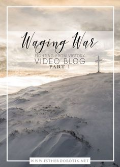 vlog-for-spiritual-warfare-fighting-the-enemy-with-Christ