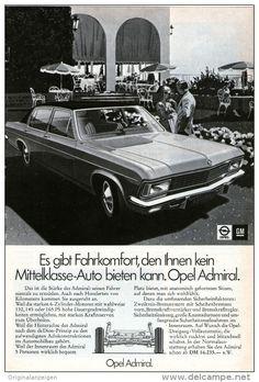 Original-Werbung/Inserat/ Anzeige 1972 - 1/1-SEITE - OPEL ADMIRAL  - ca. 250 X 160 mm