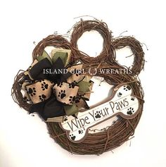 Welcome dog lovers! The brown paw print bow is sold out only the black paw bow is available which matches the black paws on the sign. This paw shape grapevine wreath is about 20 in length and about 20 wide by the toes. Its is made using different sizes gr Dog Wreath, Grapevine Wreath, Tulle Wreath, Mesh Wreaths, Holiday Wreaths, Burlap Wreaths, Yarn Wreaths, Flower Wreaths, Winter Wreaths