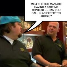 One of my favorite TV shows Pawn Stars