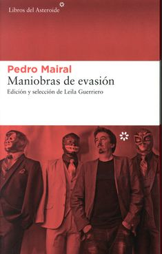 Buy Maniobras de evasión by Pedro Mairal and Read this Book on Kobo's Free Apps. Discover Kobo's Vast Collection of Ebooks and Audiobooks Today - Over 4 Million Titles! Margaret Atwood, Editorial, Esquire, Audiobooks, Novels, This Book, Ebooks, Reading, Movie Posters