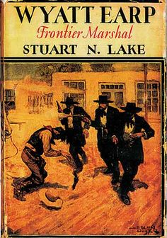 Stuart Lake's tome about Wyatt Earp came out in 1931 and has been the fodder for numerous movies. This cover is notorious because Doc was left out of it; the cover was later redone to show all four members of the Earp party.