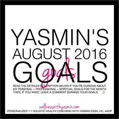 I spent some time dialing in on my August goals today and I've decided to share them with you all. I'm sharing for three main reasons: to keep myself accountable to share since it's normal human nature for people to generally be curious about what others are doing and finally to inspire and support others to get their goals down in writing.  Here they go inshaAllah (Godwilling): 1) Share a handwritten short love note each day on social media. My goal is to make them short simple and sweet…