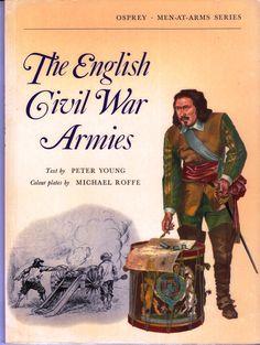 Osprey The English Civil War Armies Troops, Soldiers, Henry Viii, Armies, Warfare, Warriors, English, History, England