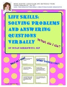 This is a set of 180 game or task cards for verbal problem solving.  In the past 35 years I have worked with a number of classes of high school students with developmental disabilities, some students with traumatic brain injury, as well as dozens of group homes for adolescents and adults with developmental disabilities.