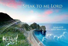 Speak to me, Lord