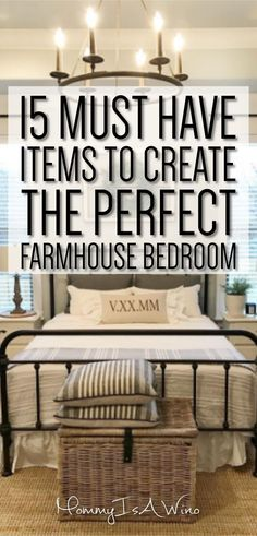 15 Must Have Items To Create The Perfect Farmhouse Bedroom - Tips to creating a beautiful farmhouse bedroom #farmhouse #rusticdecor #bedroomideas