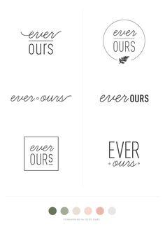 Ever Ours | Process Logos | Brianna Burton for Rowan Made.