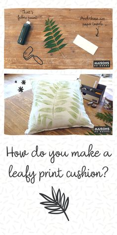 Find out how to turn a plain cushion cover into a beautiful, botanical decor update! Let your creativity run wild and try out lots of different leafy shapes. Plain Cushions, Printed Cushions, Botanical Decor, Do It Yourself Home, Mother And Child, Leaf Prints, Diy Videos, Home Accessories, Shapes