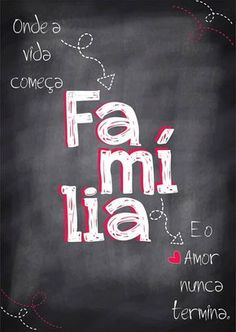 Poster estilo Lousa - Família - Sabrina Matias Lettering Tutorial, More Than Words, Family Love, Motivation, Love You, Wisdom, Positivity, Neon Signs, Scrapbook