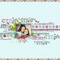 Page is created with  Sweet Life by Picture Designs