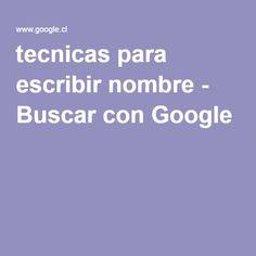 tecnicas para escribir nombre - Buscar con Google