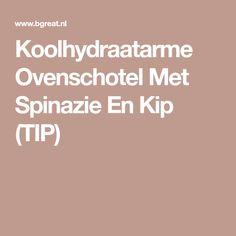 Koolhydraatarme Ovenschotel Met Spinazie En Kip (TIP)