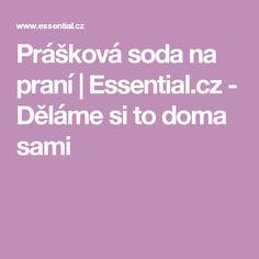 Prášková soda na praní | Essential.cz - Děláme si to doma sami