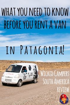 Planning a road-trip in South America? Keep our camper van rental tips in mind! :) #Chile #Argentina