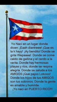 I haven't born in Puerto Rico but the flag of my country is very similar to this.