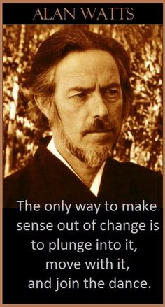 Alan Watts - I think you could say this about many uncomfortable states: depression, chaos, anger - and find out the truth of it...