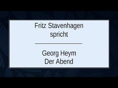 Der Abend (1910) - Deutsche Lyrik Georg Heym, Fritz, Cards Against Humanity, Lyric Poetry, German