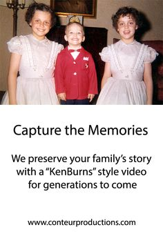 """Preserve your family's legacy with a """"Ken Burns"""" style family biography film."""