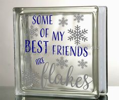 All of my best friends are flakes DIY decal by VinylDecorBoutique