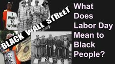 What Does Labor Day Mean for Black People?