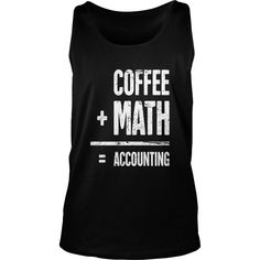 coffee and math accounting funny accountant #gift #ideas #Popular #Everything #Videos #Shop #Animals #pets #Architecture #Art #Cars #motorcycles #Celebrities #DIY #crafts #Design #Education #Entertainment #Food #drink #Gardening #Geek #Hair #beauty #Health #fitness #History #Holidays #events #Home decor #Humor #Illustrations #posters #Kids #parenting #Men #Outdoors #Photography #Products #Quotes #Science #nature #Sports #Tattoos #Technology #Travel #Weddings #Women