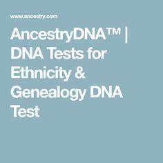 AncestryDNA™ | DNA Tests for Ethnicity & Genealogy DNA Test