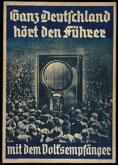 "1936 poster: ""All of Germany Listens to the Führer with the People's Radio."" The poster depicts a crowd surrounding a radio. The radio looms large, symbolizing the mass appeal and broad audience for Nazi broadcasts. Nazi Propaganda, World History, World War Ii, Radios, Propaganda Techniques, Ww2 Posters, German People, The Third Reich, Illustrations"