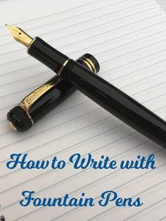 How to Write with Fountain Pens. Fountain Pen Writing. Fountain Pen Handwriting. Fountain Pen.