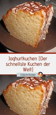 Joghurtkuchen (Der schnellste Kuchen der Welt) – Einfache Rezepte Apple Cake Recipes, Easy Cake Recipes, Dessert Recipes, Ground Turkey Recipes, Party Desserts, Cakes And More, No Bake Cake, Bakery, Food And Drink
