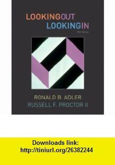 Student Activities Manual for Adler/Proctors Looking Out, Looking In (9781439085165) Ronald B. Adler, Russell F. Proctor II , ISBN-10: 1439085161  , ISBN-13: 978-1439085165 ,  , tutorials , pdf , ebook , torrent , downloads , rapidshare , filesonic , hotfile , megaupload , fileserve