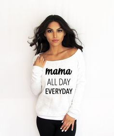 Mama All Day Every Day Off Shoulder Eco Fleece. Made by Think Elite