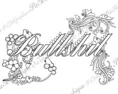 "Bullshit Adult Coloring Page The swearing words ""Bullshit"" Doodles - 2 background white and black by PicToGraphique on Etsy"
