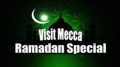 Going to Mecca during Ramadan, Ramadan Special (Day come the goodnes, abdul karim Mecca, Ramadan, Special Day, Neon Signs, Movie Posters, Film Poster, Popcorn Posters, Film Posters
