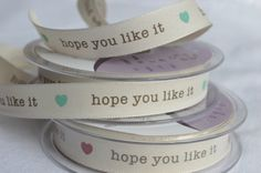 Printed 15mm 'hope you like it' Message Ribbon from the Berisford range, cream ribbon, gift wrapping