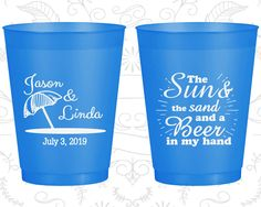 The Sun and The Sand and a Beer in my Hand, Imprinted Frosted Plastic Cups, Beach, Tropical Wedding, Umbrella, Blue Frosted Cups (354)