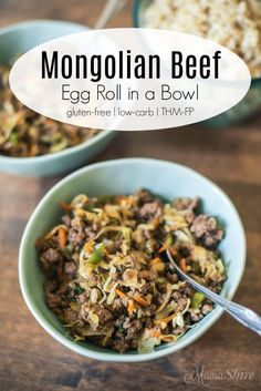 Mongolian Beef Egg Roll in a Bowl #glutenfree #trimhealthymama #dairyfree #chili