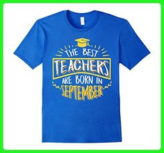 Mens The Best Teacher Are Born In September Birthday Gift T-Shirt Small Royal Blue - Birthday shirts (*Amazon Partner-Link)