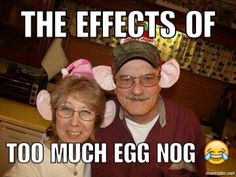 The effects of too much eggnog
