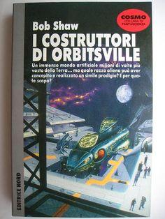 """Il romanzo """"I costruttori di Orbitsville"""" (""""Orbitsville Judgement"""") di Bob Shaw è stato pubblicato per la prima volta nel 1990. È il terzo romanzo del ciclo di Orbitsville ed è il seguito di """"Ritorno a Orbitsville"""". In Italia è stato pubblicato dall'Editrice Nord nel n. 225 di """"Cosmo Argento"""" e all'interno del n. 8 dei """"Tascabili Omnibus"""" nella traduzione di Alessandro Zabini. Immagine di copertina di Alan Clark per l'edizione """"Cosmo argento"""". Clicca per leggere una recensione di questo…"""
