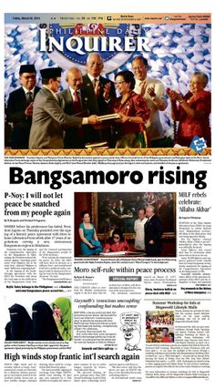 """""""Bangsamoro rising,"""" today's Inquirer Banner Story (March 28, 2014). Grab your copies from the nearest newsstand or download the digital version at inquirer.net/apps/"""