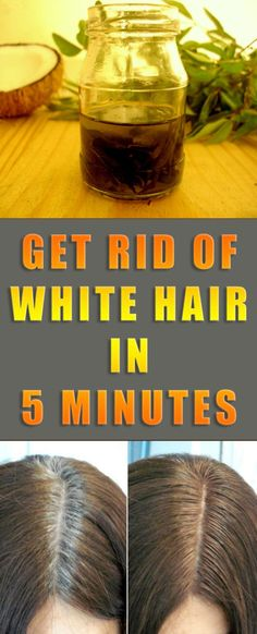 GET RID OF WHITE HAIR IN 5 MINUTES #hair #beauty #rid #diy