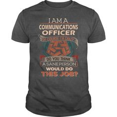 COMMUNICATIONS OFFICER #gift #ideas #Popular #Everything #Videos #Shop #Animals #pets #Architecture #Art #Cars #motorcycles #Celebrities #DIY #crafts #Design #Education #Entertainment #Food #drink #Gardening #Geek #Hair #beauty #Health #fitness #History #Holidays #events #Home decor #Humor #Illustrations #posters #Kids #parenting #Men #Outdoors #Photography #Products #Quotes #Science #nature #Sports #Tattoos #Technology #Travel #Weddings #Women