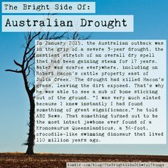 #TheBrightSideOfAwfulThings #Australia #Science #Drought #LOL #Inspiration