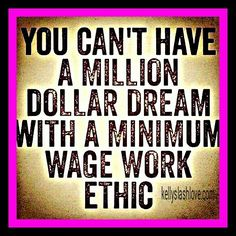 What is your work  ethic?!