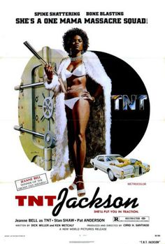 A great poster from the movie TNT Jackson! Jeanne Bell is a One-Mama Massacre Squad in the classic 1975 blaxploitation film. Need Poster Mounts. Classic Movie Posters, Movie Poster Art, Classic Movies, Good Girl, Rock And Roll, African American Movies, Jackson Movie, Jackson 5, Comics