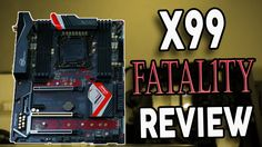 Asrock X99 Fatal1ty Review - This or the Taichi?